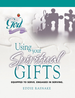 Using Your Spiritual Gifts: Following God