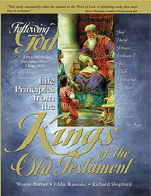 Life Principles: Kings of the Old Testament