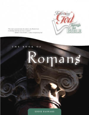 Book of Romans: Following God Through the Bible