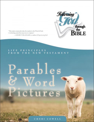 Life Principles From The Nt Parables And