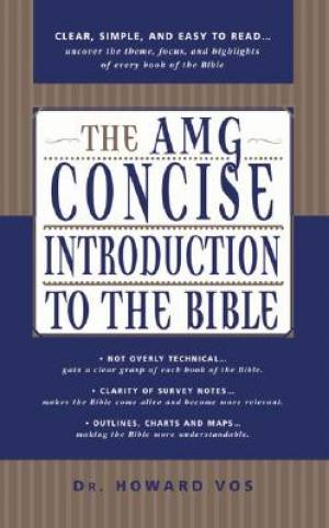 Amg Concise Introduction To The Bible Th