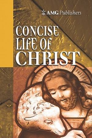 Concise Life Of Christ Hb