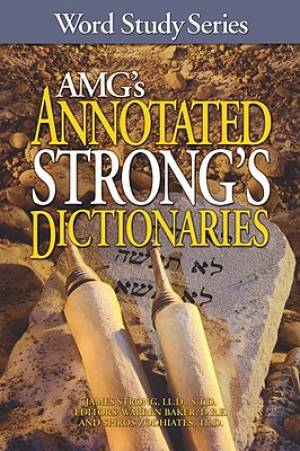 AMG's Annotated Strongs Dictionaries