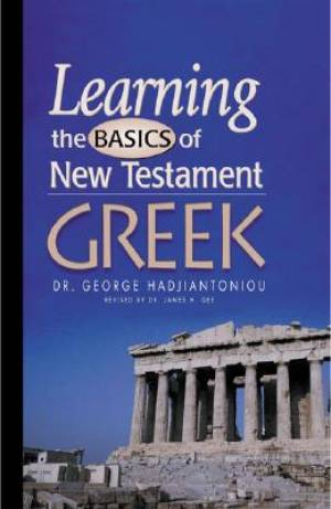 Learning The Basics Of Nt Greek Grammar