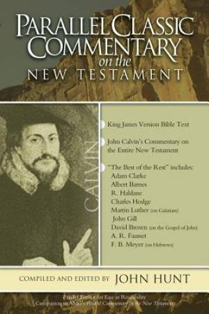 Classic Parallel Commentary On The New Testament