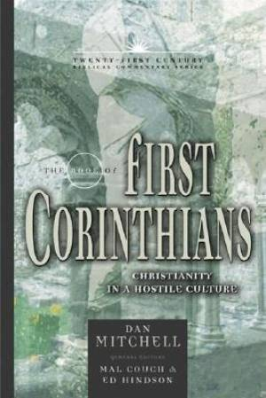 1 Corinthians : Twenty-First Century Biblical Commentary