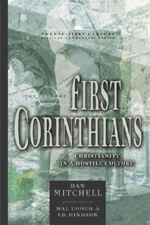 1 Corinthians : Twenty-First Century Biblical Commentary