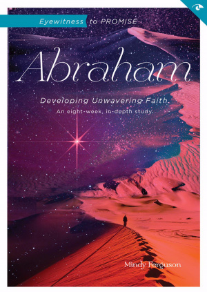 Eyewitness To Promise: Abraham