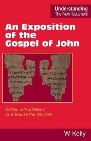 Exposition of the Gospel of John