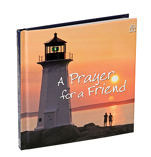 A Prayer for a Friend