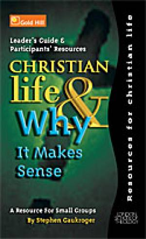 Christian Life & Why It Makes Sense DVD
