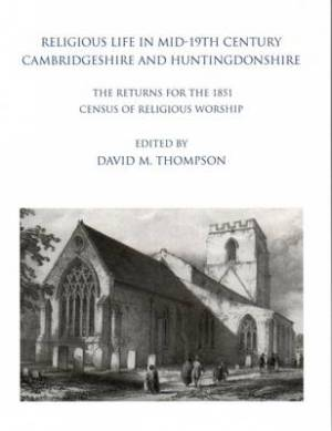 Religious Life in Mid-19th Century Cambridgeshire and Huntingdonshire