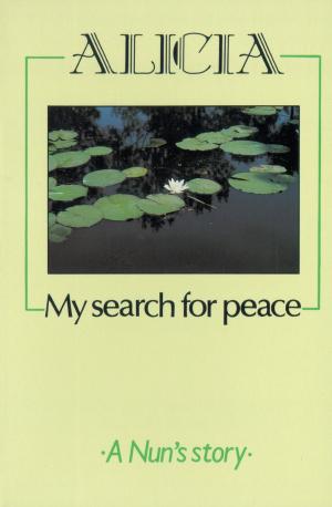 Alicia, My Search for Peace