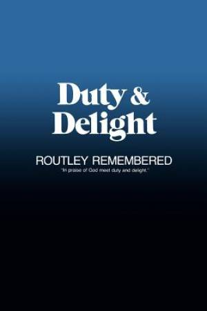DUTY AND DELIGHT