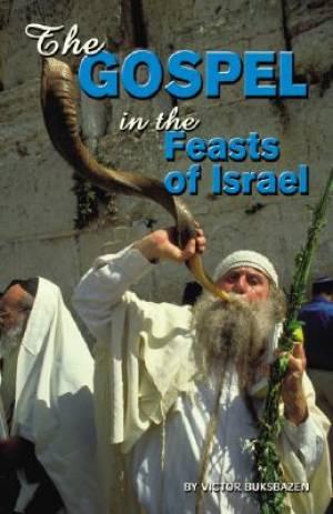 Gospel In The Feasts Of Israel