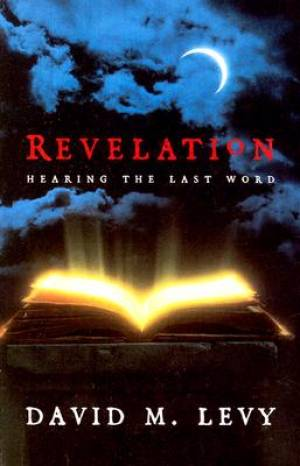 Revelation Hearing The Last Word