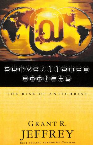 Surveillance Society : The Rise Of Antichrist