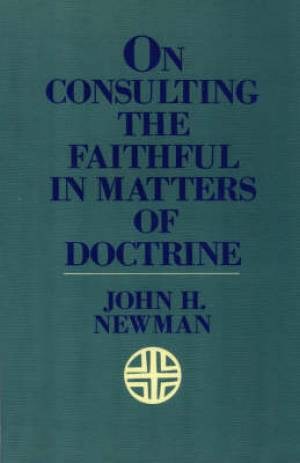 On Consulting the Faithful in Matters of Doctrine