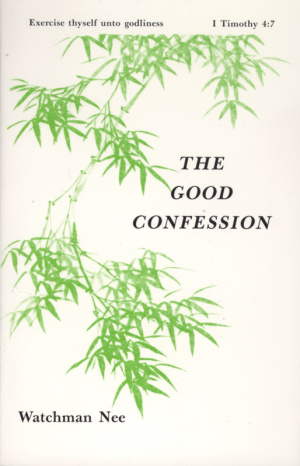The Good Confession