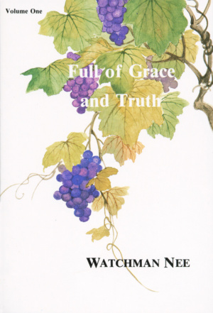 Full Of Grace And Truth 1