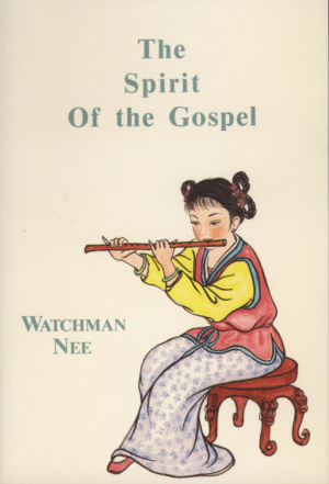 Spirit of the Gospel, The