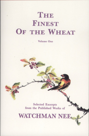 Finest of the Wheat, The  (vol.1