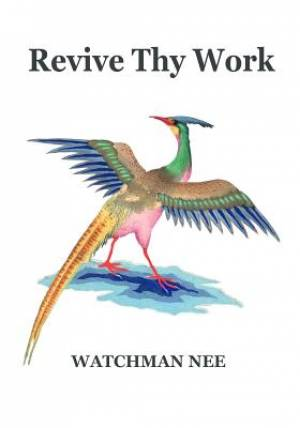 Revive Thy Work