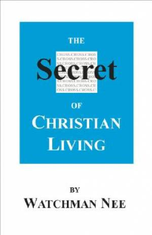 Secret Of Christian Living