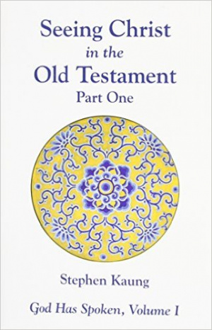 Seeing Christ In The Old Testament Part 1