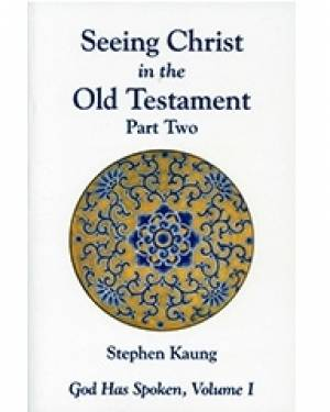 Seeing Christ In The Old Testament Part 2