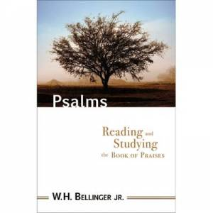 Psalms: Reading and Studying the Book of Praises
