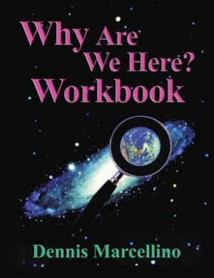 Why Are We Here? Workbook