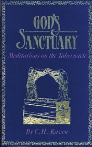 God's Sanctuary: Meditations on the Tabenacle