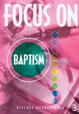 Focus on Baptism
