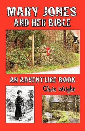 Mary Jones And Her Bible An Adventure Pb