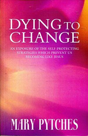 Dying To Change