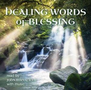 Healing Words of Blessing