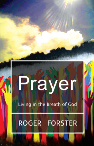 Prayer: Living in the Breath of God