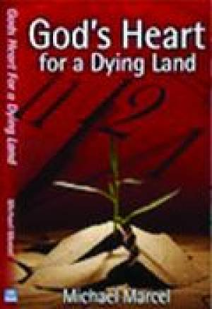 Gods Heart For A Dying Land Pb