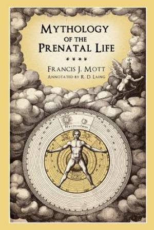 Mythology of the Prenatal Life