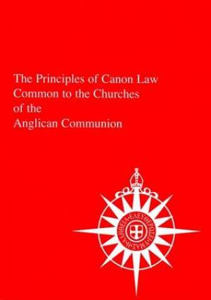 The Principles of Canon Law Common to the Churches of the Anglican Communion