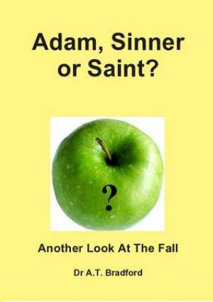 Adam, Saint or Sinner?