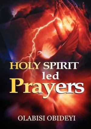Holy Spirit Led Prayers