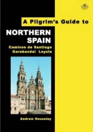 Pilgrims Guide to Northern Spain