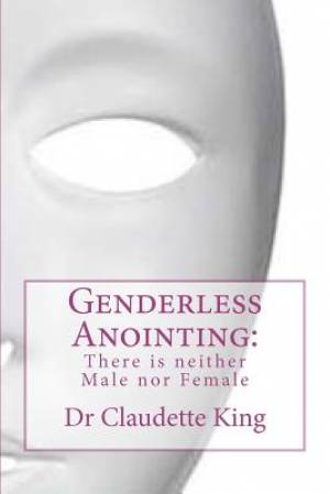 Genderless Anointing