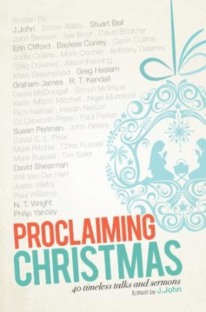 Proclaiming Christmas Paperback Book