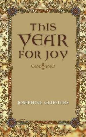 This Year for Joy: A Day by Day Guide To Care for the Soul