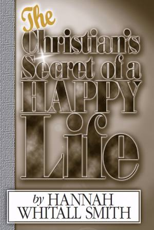 Christian's Secret Of Happy Life
