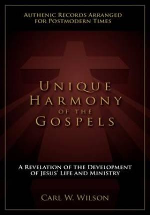 Unique Harmony of the Gospels