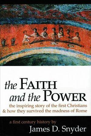 Faith And The Power